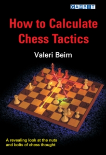 How to Calculate Chess Tactics, Paperback Book