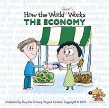 How the World Really Works: the Economy, Paperback Book