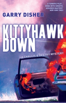 Kittyhawk Down : The Second Challis and Destry Mystery, Paperback Book