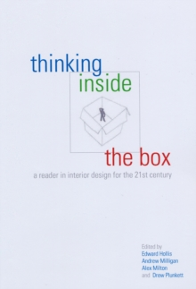 Thinking Inside the Box : A Reader in Interiors for the 21st Century, Paperback Book