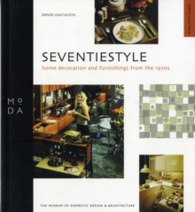 Seventiestyle : Home Decoration and Furnishings from the 1970s, Paperback Book