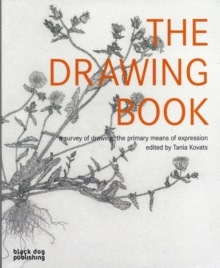 The Drawing Book : A Survey of Drawing - The Primary Means of Expression, Paperback Book