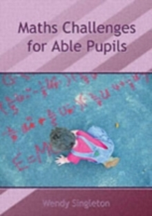 Maths Challenges for Able Pupils, Spiral bound Book