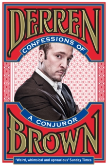 Confessions of a Conjuror, Paperback Book