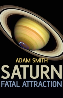 Saturn, Fatal Attraction, Paperback Book