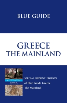 Blue Guide Greece, Paperback Book