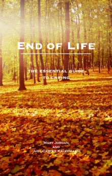 End of Life : An Essential Guide for Carers, Paperback Book