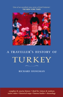 Traveller's History of Turkey, Paperback Book