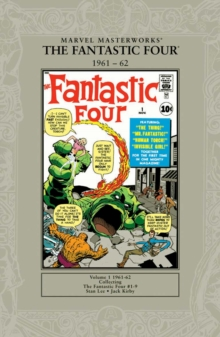 Marvel Masterworks: Fantastic Four 1961-62 : Fantastic Four #1-9, Paperback Book