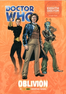 Doctor Who: Oblivion : The Complete Eighth Doctor Comic Strips Vol.2, Paperback Book