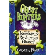 Ghosthunters and the Incredibly Revolting Ghost!, Paperback Book