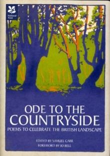 Ode to the Countryside : Poems to Celebrate the British Landscape, Hardback Book