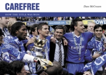 Carefree : How the Title Was Won, Hardback Book