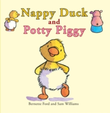 Nappy Duck and Potty Piggy, Paperback Book