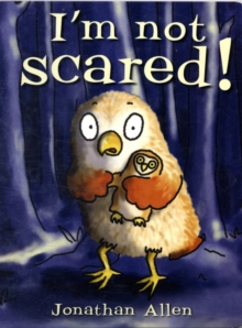 I'm Not Scared!, Board book Book