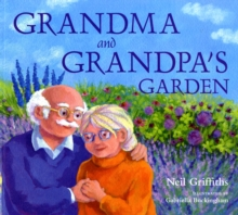 Grandma and Grandpa's Garden, Paperback Book