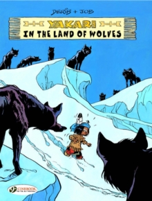 Yakari in the Land of Wolves, Paperback Book
