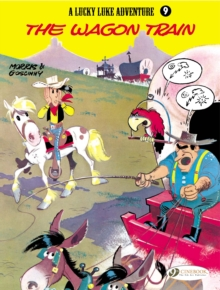 Lucky Luke : Wagon Train v. 9, Paperback Book