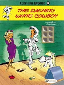 Lucky Luke : Dashing White Cowboy v. 14, Paperback Book