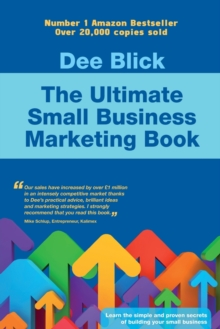 The Ultimate Small Business Marketing Book, Paperback Book