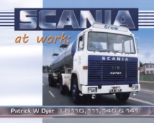 Scania at Work : Lb110, 111, 140 and 141, Hardback Book