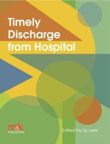 Timely Discharge from Hospital, Paperback Book