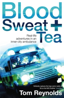 Blood, Sweat And Tea, Paperback Book