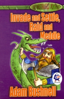 Invade and Settle, Raid and Meddle, Paperback Book