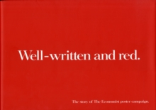 Well-written and Red : The Continuing Story of the Economist Poster Campaign, Hardback Book