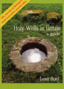 Holy Wells in Britain : A Guide, Paperback Book