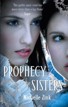 Prophecy Of The Sisters : Number 1 in series, Paperback Book