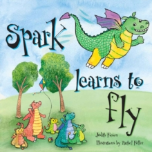 Spark Learns to Fly, Paperback Book
