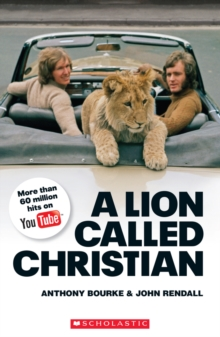 A Lion Called Christian - Level 4 Upper Intermediate, Paperback Book