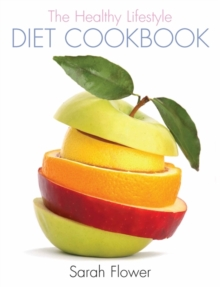 The Healthy Lifestyle Diet Cookbook, Hardback Book