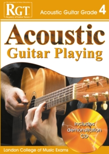 Acoustic Guitar Playing : Grade 4, Paperback Book