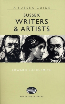 Sussex Writers and Artists, Hardback Book