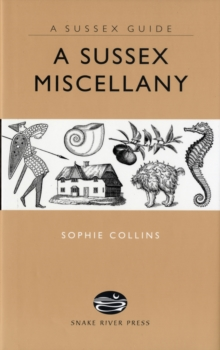 A Sussex Miscellany, Hardback Book