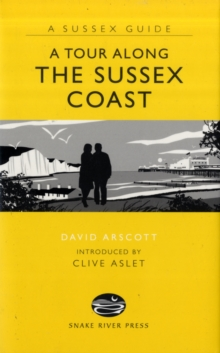 A Tour Along the Sussex Coast, Hardback Book