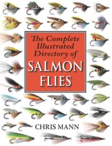 The Complete Illustrated Directory of Salmon Flies, Paperback Book
