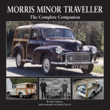 Morris Minor Traveller : The Complete Companion, Hardback Book