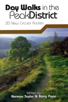 Day Walks in the Peak District : 20 New Circular Walks, Paperback Book