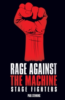 Rage Against the Machine : Stage Fighters, Paperback Book
