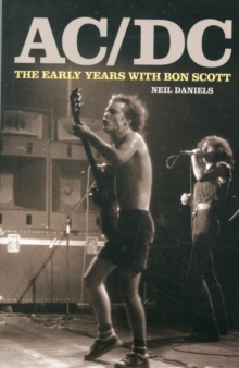 AC/DC - The Early Years, Paperback Book