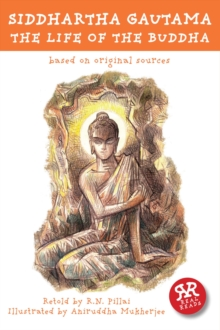 Siddhartha Gautama : The Life of The Buddha, Paperback Book