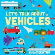 Let's Talk About Vehicles, Paperback Book
