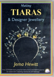 Making Tiaras and Designer Jewellery, Digital Book