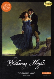 Wuthering Heights the Graphic Novel Original Text, Paperback Book