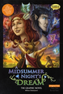 A Midsummer Night's Dream the Graphic Novel : Original Text, Paperback Book