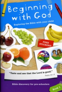 Beginning with God : Exploring the Bible with Your Child, Paperback Book