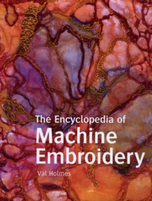 Encyclopedia of Machine Embroidery, Paperback Book